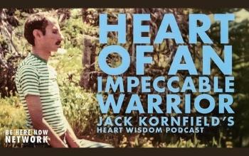 Heart Wisdom – Ep. 131 – Heart of an Impeccable Warrior