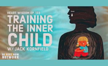 Heart Wisdom – Ep. 133 – Training The Inner Child
